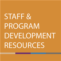 Staff and Program Development Resources